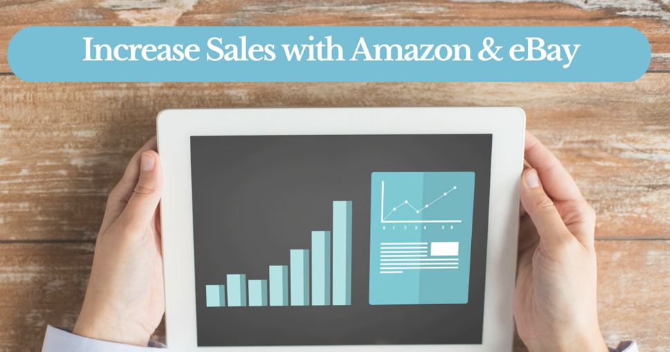 increase sales with amazon and ebay