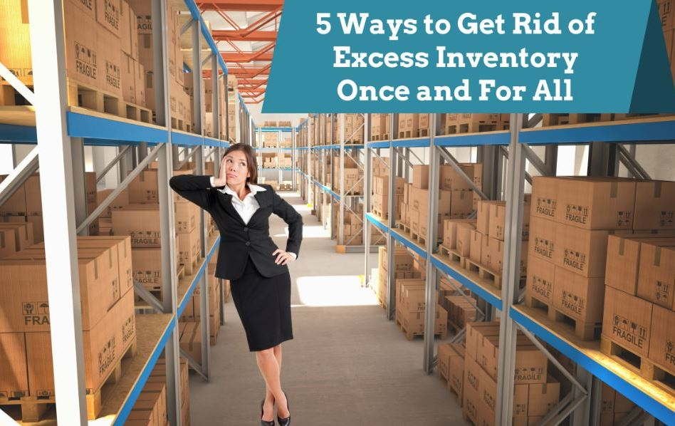 how to get rid of excess inventory
